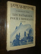 LES BATAILLES POUR L'HIMALAYA - 1783-1936 - C.-E. Engel 1936 - Alpinisme