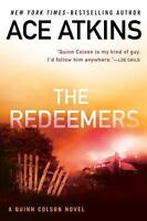 The Redeemers (A Quinn Colson Novel) by Atkins, Ace