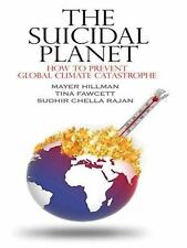 Thorndike Nonfiction: The Suicidal Planet : How to Prevent Global Climate...