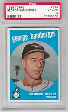 1959 TOPPS #529 GEORGE BAMBERGER PSA 4 VG-EX BALTIMORE ORIOLES
