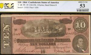1864 $10 DOLLAR CONFEDERATE STATES CURRENCY CIVIL WAR NOTE MONEY T-68 PCGS 53