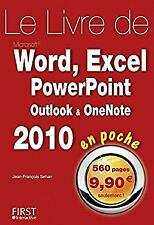 Le livre de Word, Excel, PowerPoint, Oulook & OneNote 2010 en poche (French Edit