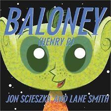 Baloney (Henry P.) by Scieszka, Jon 9780142404300 -Paperback