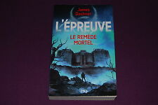 L'EPREUVE - James Dashner - Pocket Jeunesse PKJ - 3 : Le Remède Mortel