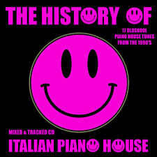The History Of Italian Piano House Music CD Mix 1990's Old skool Tunes Brand New