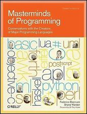 Theory in Practice (o'Reilly): Masterminds of Programming : Conversations...