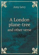 NEW A London Plane-Tree and Other Verse by Amy Levy