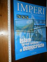RIVISTA: Imperi Islam prove tecniche di democrazia  Nuove idee 2006