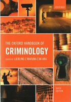 The Oxford Handbook of Criminology by Alison Liebling 9780198719441 | Brand New