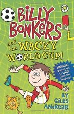 and the Wacky World Cup! (Billy Bonkers),Giles Andreae, Spike Gerrell