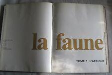 La faune d'afrique tome I de Félix Rodriguez de la Fuente