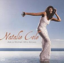 NATALIE COLE - Ask A Woman Who Knows (UK 15 Tk CD Album)