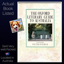 The Oxford Literary Guide to Australia Melbourne Oxford University Press HB 1987