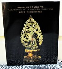 The Noble Path: EARLY BUDDHIST ART FROM JAPANESE COLLECTIONS Christie's Catalog