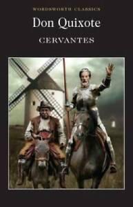 Don Quixote (Wordsworth Classics) - Paperback - GOOD