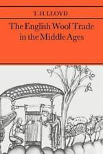 The English Wool Trade in the Middle Ages by T. H. Lloyd (2005, Paperback)