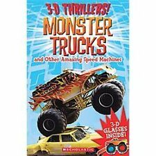 3-D Thrillers: Monster Trucks and Speed Machines