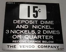 Vintage Vendor Company Vending Machine 15 Cent Coin Slot Decal Sticker 345672-2