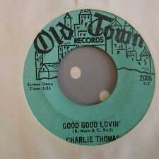 CHARLIE THOMAS-GOOD GOOD LOVIN/YOU ONLY LIVE TWICE-OLD TOWN 2006. VG+