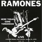 RAMONES Here Today Gone Tomorrow - Live at The Old Waldorf, San Franscisco - CD