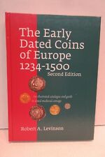Early Dated Coins of Europe 1234-1501 2nd edition by Robert A. Levinson