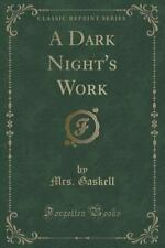 A Dark Night's Work (Classic Reprint) by Gaskell (2015, Paperback)