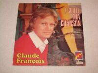 "CLAUDE FRANÇOIS ECOUTE MA CHANSON ORIGINAL ÉDITION FRANÇAIS 7"""