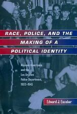 Latinos in American Society and Culture: Race, Police, and the Making of a...