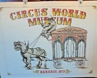 CIRCUS WORLD MUSEUM POSTER ART BARAOO.WIS BEAUTIFUL ART IN GREAT CONDITION
