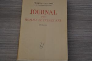 E.0 numérotée /  JOURNAL D' UN HOMME DE TRENTE ANS , EXTRAITS / Mauriac / C5
