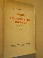 STORIA DELLA LETTERATURA ROMANA Dalle origini al VII Onorato Tescari SEI 1951 di