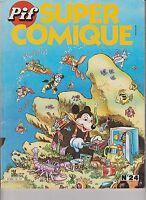 PIF super Comique n°24 - juillet 1984. TBE