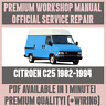 WORKSHOP MANUAL SERVICE & REPAIR GUIDE for CITROEN C25 1982-1994 +WIRING