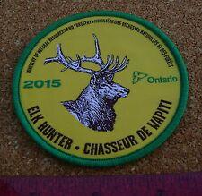 2015 ONTARIO MNR ELK HUNTING PATCH moose,bear,deer,hunter,canadian,patches,badge