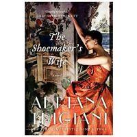 The Shoemaker's Wife: A Novel by Trigiani, Adriana