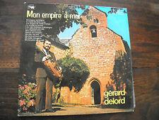 Gérard Delord - mon empire à moi - disque vega 16 179 avec dédicace