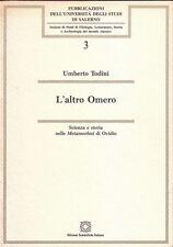 Umberto Todini --- L'altro Omero scienza e storia nelle metamorfosi di ovidio