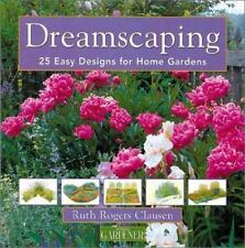 Country Living Gardener Dreamscaping: 25 Easy Designs for Home Gardens-ExLibrary