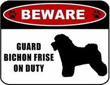 Beware Guard Bichon (Silhouette) on Duty Laminated Dog Sign