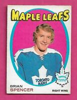 1971-72 OPC # 198 LEAFS BRIAN SPENCER ROOKIE EX+ CARD  (INV# C1919)