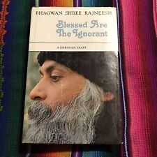 Bhagwan Shree Rajneesh OSHO Blessed Are The Ignorant 1979 First Edition HC DJ