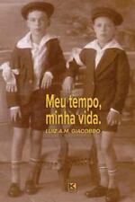 Meu Tempo, Minha Vida by Luiz A. M. Giacobbo (2016, Paperback)