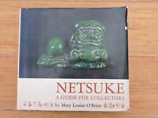 Netsuke A Guide for Collectors by Mary Louise O'Brien