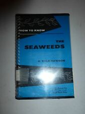 How to Know Seaweads by E. Yale Dawson, Paperback 1956 First Edition B4