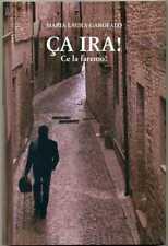 CA IRA! Ce la faremo di Maria Laura Garofalo ed. Larama