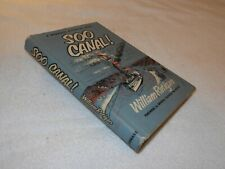 "MICHIGAN  FICTION - NOVEL    ""SOO CANAL!""  by William Ratigan 1954 ed"