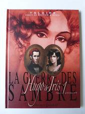 LA GUERRE DES SAMBRE  tome 1 : hugo & iris en EO 2007