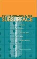 Contaminants in the Subsurface: Source Zone Assessment and Remediation-ExLibrary