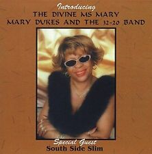 DUKES,MARY & THE 32-20 BAND : Introducing the Divine Ms. Mary CD
