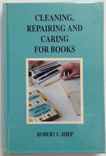Cleaning, Repairing & Caring for Books - R.L. Shep - H/C 4th Revised Ed. 1991